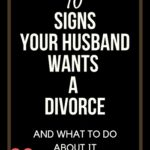 signs your husband wants to loeave you divorce signs