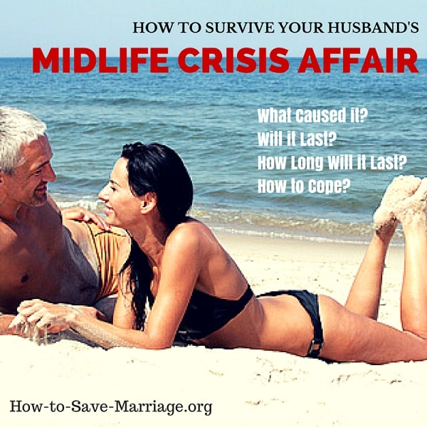 How to Survive Your Husband's Midlife Crisis Affair