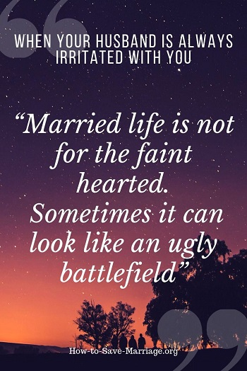husband is irritable and angry quote