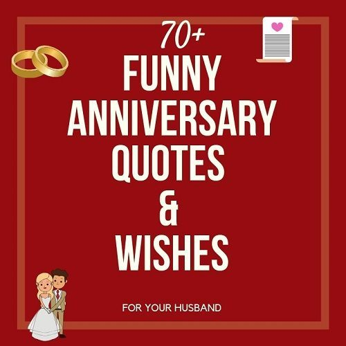funny anniversary quotes wishes