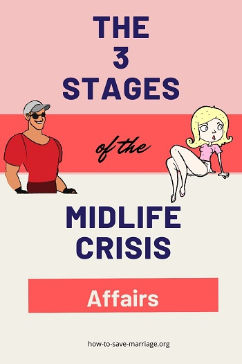 stages of midlife crisis affairs