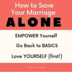 how to save your marriage alone without husband